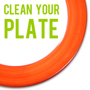 Step 10 of Getting a Show: Clean your plate!