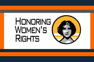 Learn more about the Honoring Women's Rights exhbit sponsored by the WCA!