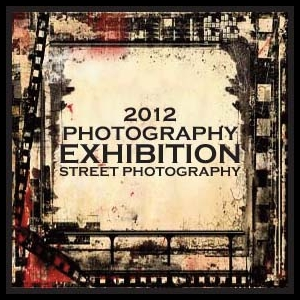 Learn more about the 2012 Street Photography Exhibition!