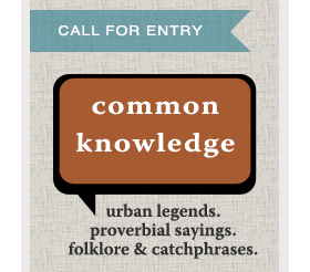 Learn more about the Common Knowledge exhibit from the Non-Fiction Gallery!