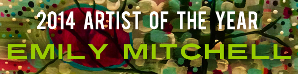 Learn more about 2014 Artist of the Year, Painter Emily Mitchell!