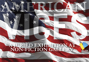 Learn more about the American Vices exhibit at the Non-Fiction Gallery from ArtRise Savannah!