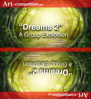 Learn more about the Dreams 2 exhibit from art-competition.net!