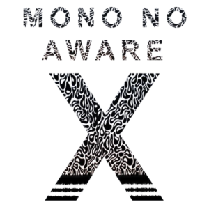 Learn more about Mono No Aware X