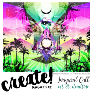 Learn more about the Inaugural Issue of Create! Magazine.