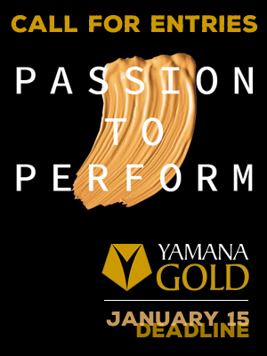 Learn more abou the Passion to Perform contest from Yamana Gold!