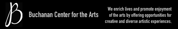 Learn more from the Buchanan Center for the Arts!