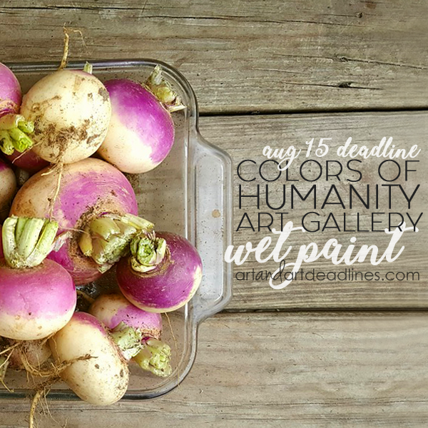Learn more about the Wet Paint exhibit at the Colors of Humanity Art Gallery online!