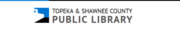 Learn more from the Topeka and Shawnee County Library!