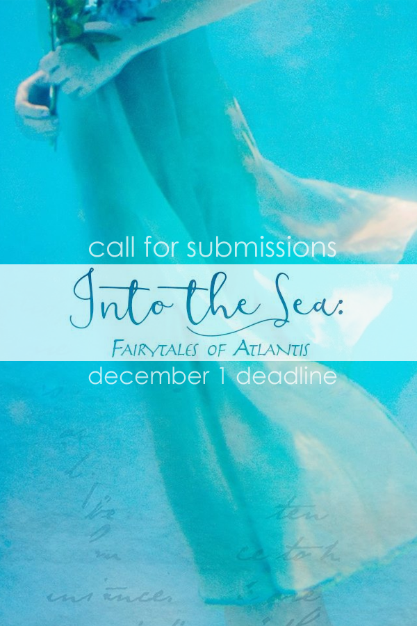 Learn more abou the Fairytales of Atlantis, the Into the Sea poetry/art book project!