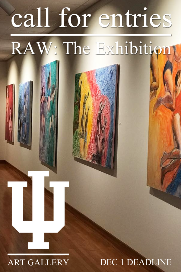 Learn more about Raw: The Exhibition from IU Kokomo Art Gallery!