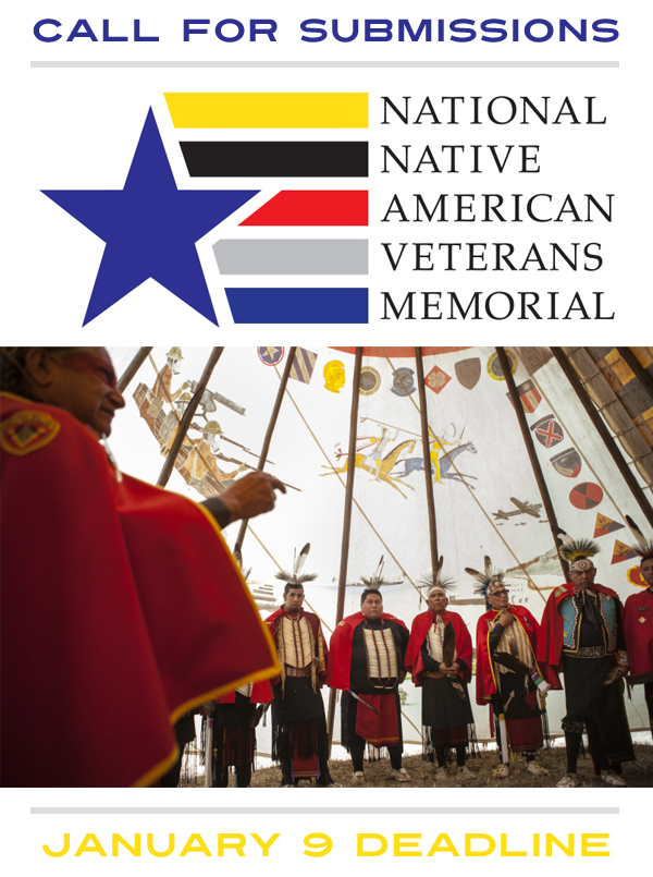 Learn more about the Call for Design Submissions for the National Native American Veterans Memorial!