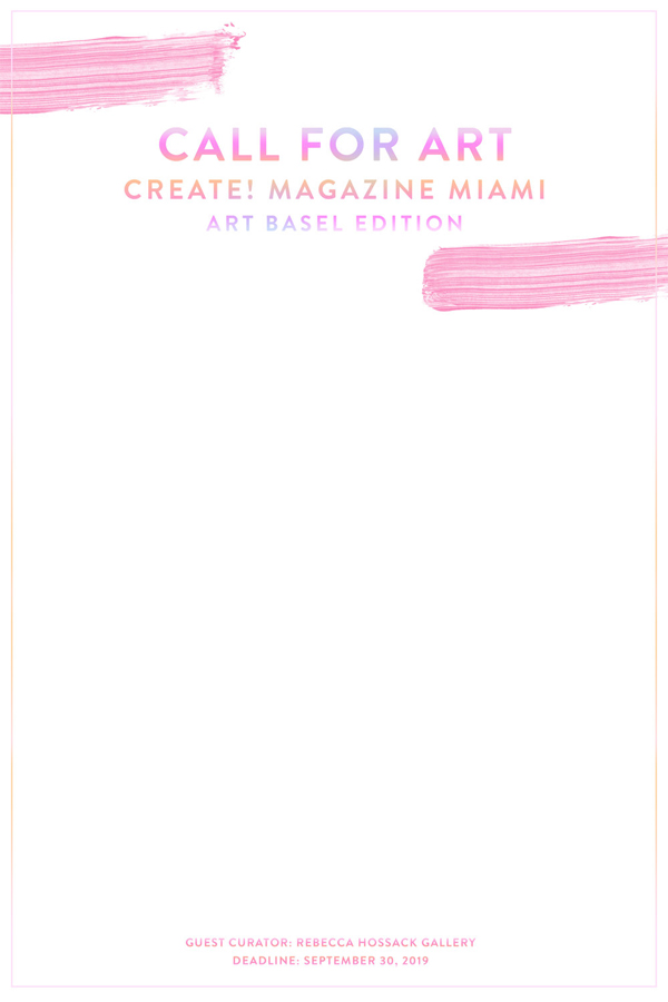 Learn more about the 2019 Miami Art Basel Edition from Create! Magazine.